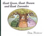 Aunt Green, Aunt Brown and Aunt Lavender, Elsa Beskow